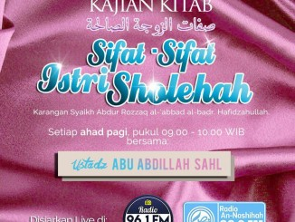Sifat-Sifat Istri Sholehah
