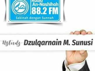 Ustadz Dzulqarnain M. Sunusi - Radio An-Nashihah
