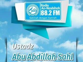 Ustadz Abu Abdillah Sahl 1 - Radio An-Nashihah