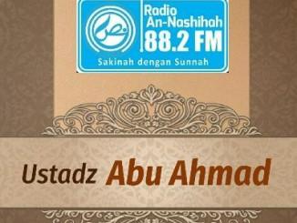 Ustadz Abu Ahmad 2 - Radio An-Nashihah