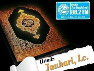 Ustadz Jauhari, Lc. - Radio An-Nashihah