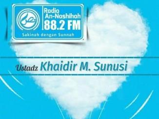 Ustadz Khaidir M. Sunusi - Radio An-Nashihah
