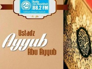 Ustadz Ayyub Abu Ayyub - Radio An-Nashihah