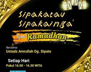 Sipakatau Sipakainga' Spesial Ramadhan