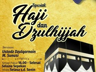 Spesial Haji dan Dzulhijjah